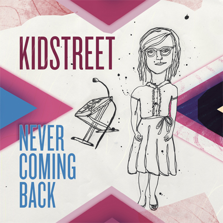 Kidstreet 'Never Coming Back' / 'Crazy'