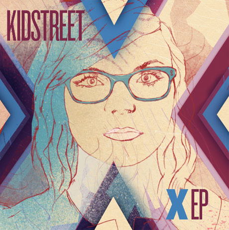 Kidstreet <i>X</i> EP