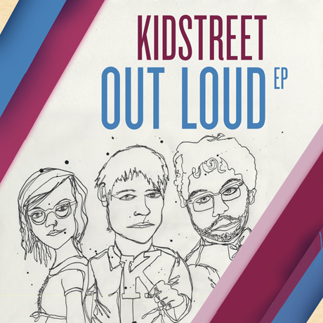 Kidstreet 'Out Loud' (EP stream)