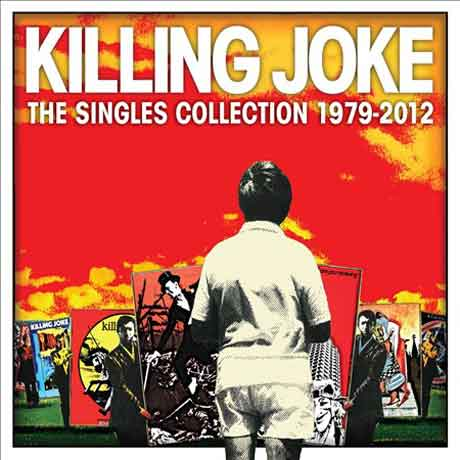 Killing Joke The Singles Collection: 1979-2012