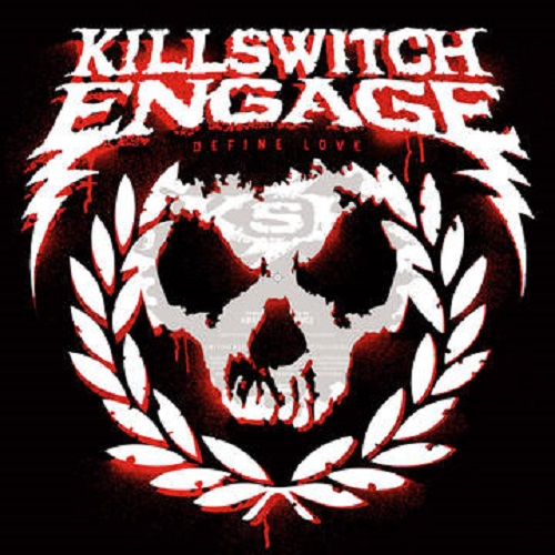 Killswitch Engage 'Define Love'
