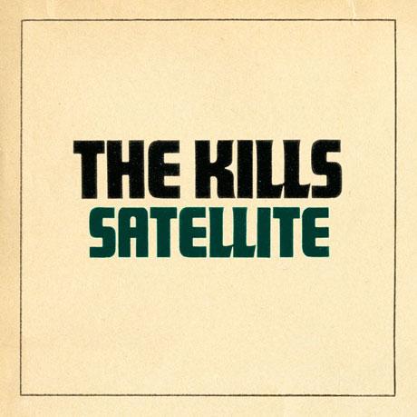 The Kills 'Satellite'