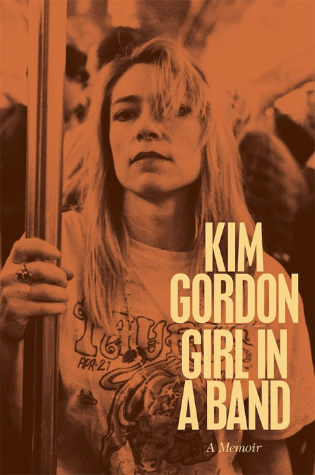 Kim Gordon Sets Release Date for 'Girl in a Band' Memoirs