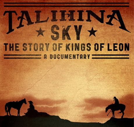 Talihina Sky: The Story of Kings of Leon Stephen C. Mitchell