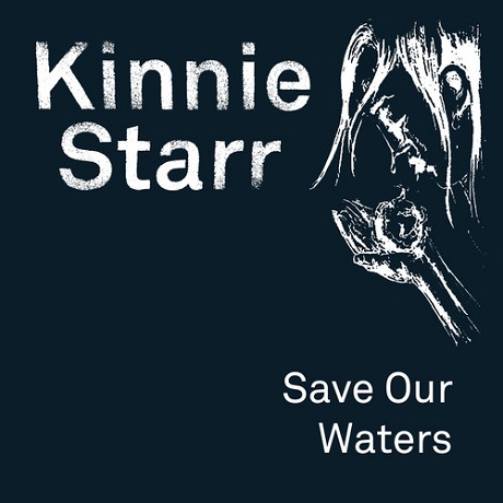 "Kinnie Star ""Save Our Waters"" (ft. Jason Alsop)"