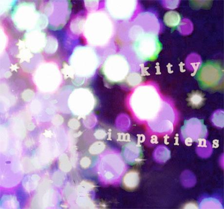 Kitty 'Impatiens' (mixtape)