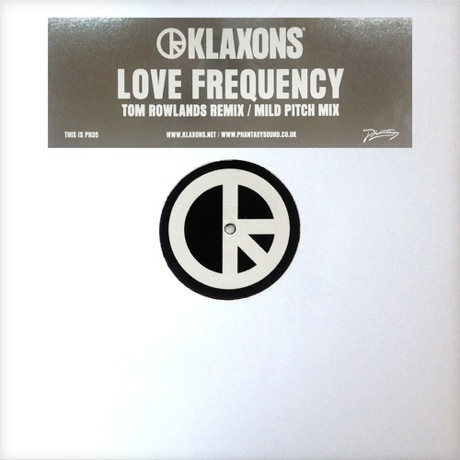 "Klaxons ""Love Frequency"" (Tom Rowlands remix)"