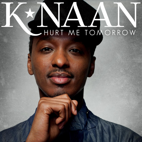 "K'naan ""Hurt Me Tomorrow"""