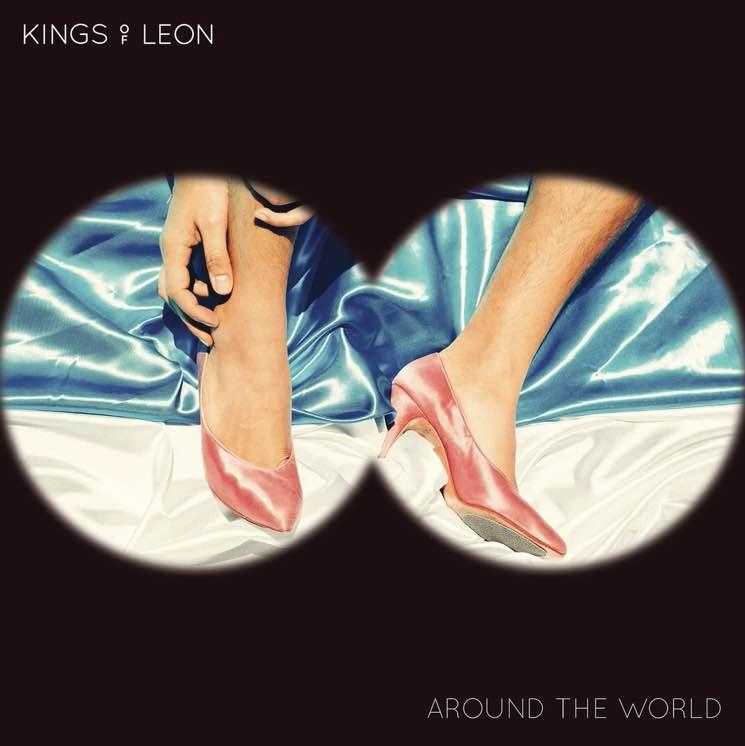 Kings of Leon 'Around the World'