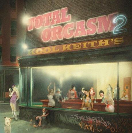 Kool Keith 'Total Orgasm 2' (mixtape)