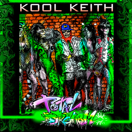Kool Keith 'Total Orgasm' (mixtape)