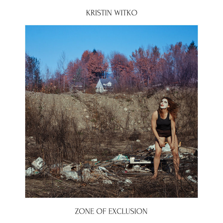 Abbotsford's Kristin Witko Announces 'Zone of Exclusion' LP, Premieres New Video