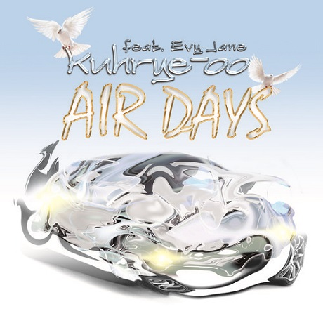 "Kuhrye-oo ""Air Days"" (ft. Evy Jane)"