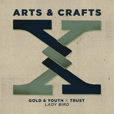 Gold & Youth x Trust 'Lady Bird' (Nancy Sinatra and Lee Hazelwood cover)
