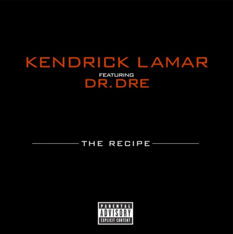 "Kendrick Lamar ""The Recipe"" (ft. Dr. Dre)"