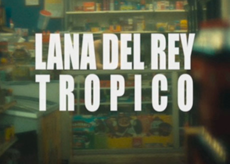 Lana Del Rey Sets Release Date for 'Tropico' Film