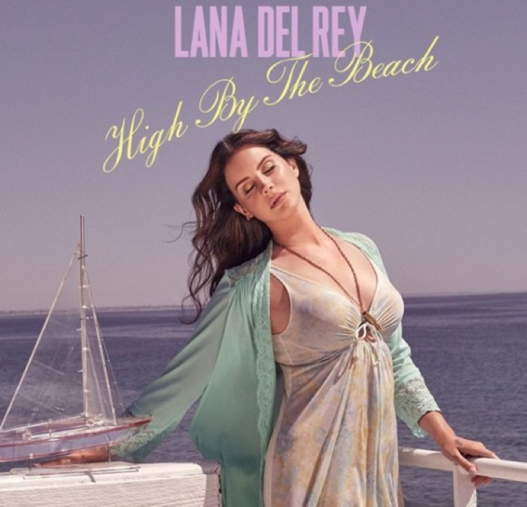 "Lana Del Rey ""High by the Beach"""