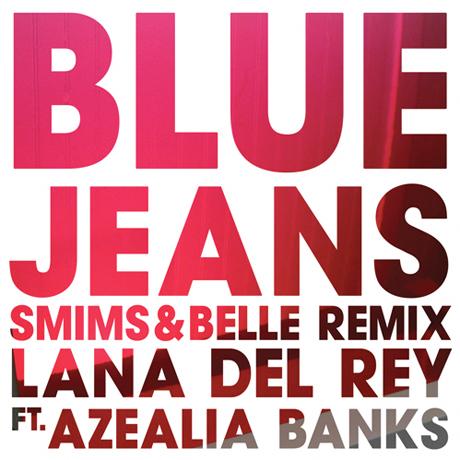 Lana Del Rey 'Blue Jeans' (ft. Azealia Banks) (Smims&Belle Extended Remix)