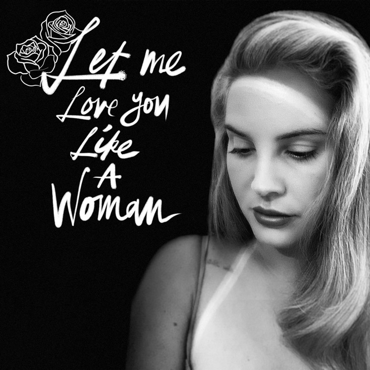 Lana Del Rey Shares New Song 'Let Me Love You Like a Woman'