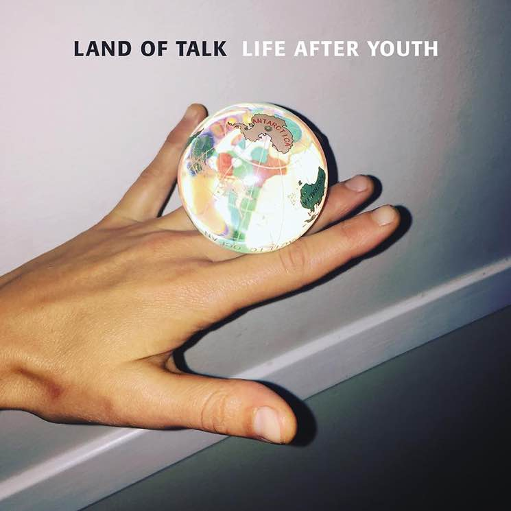 Land of Talk Life After Youth