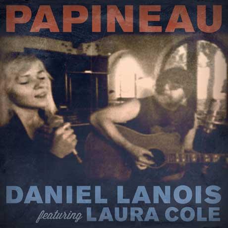 """Daniel Lanois """"Papineau"""" (ft. Laura Cole)"""