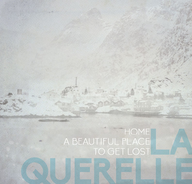 La Querelle Home, A Beautiful Place to Get Lost