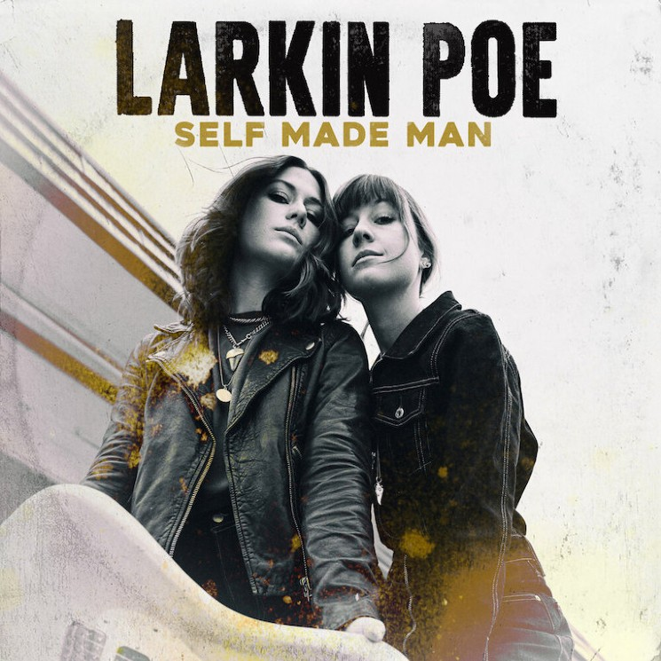 Larkin Poe Continue to Evolve Their Country, Rock and Blues Sound on 'Self Made Man'