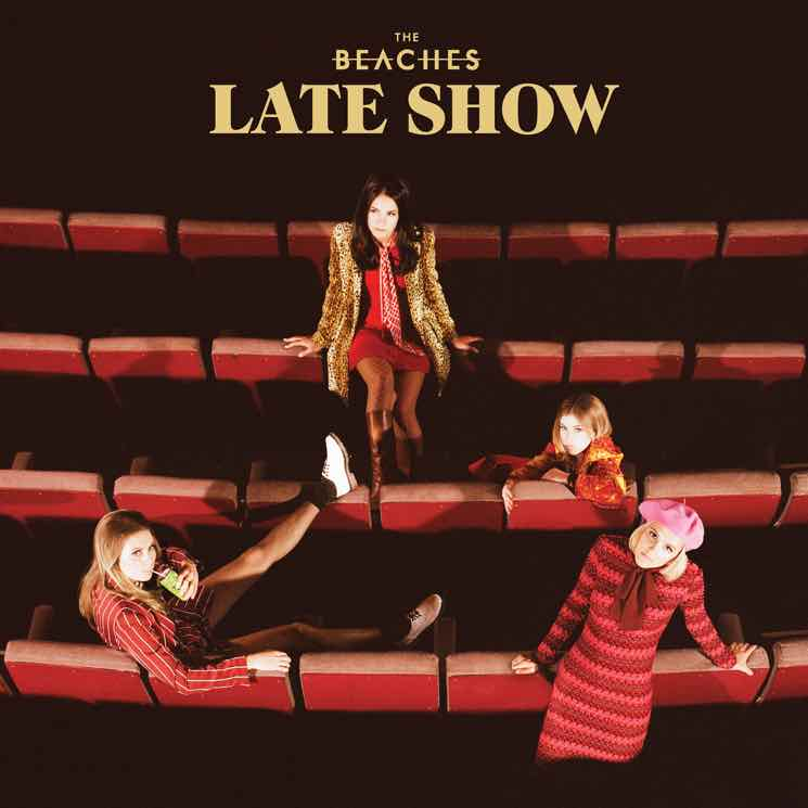 "The Beaches Announce Debut LP, Share ""Late Show"" Video"