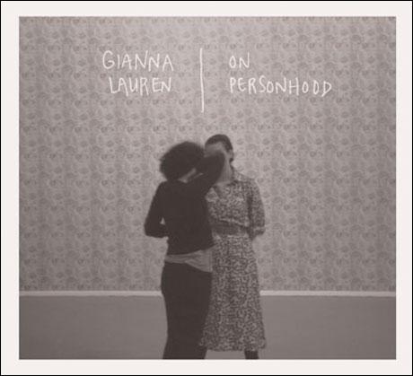 Gianna Lauren Readies 'On Personhood' EP
