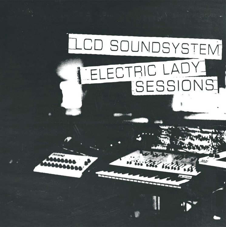 ​LCD Soundsytem Detail 'Electric Lady Sessions' Live Album