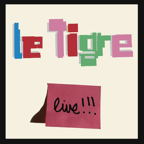 Le Tigre Look Back with 'Live!' EP