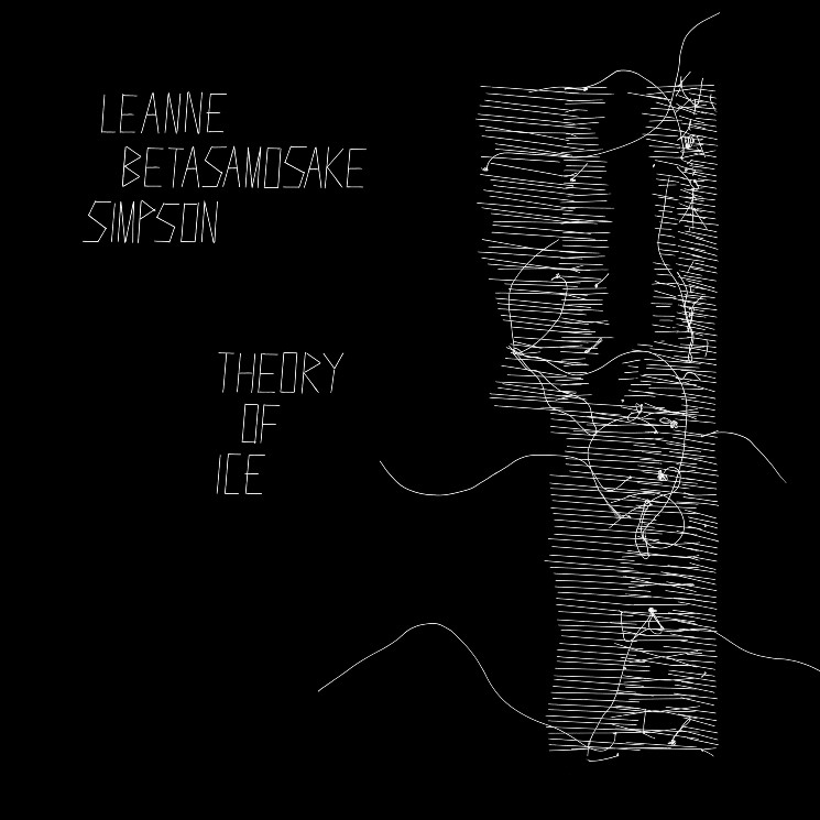 Leanne Betasamosake Simpson Announces New Album 'Theory of Ice'