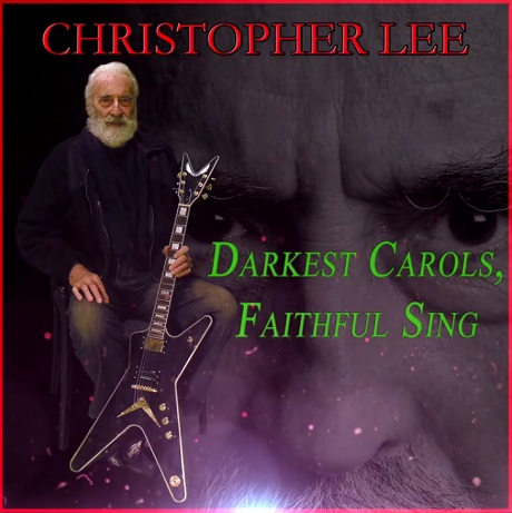 "Christopher Lee ""Darkest Carols, Faithful Sing"""
