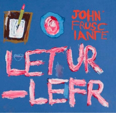 John Frusciante 'Letur-Lefr' (EP stream)
