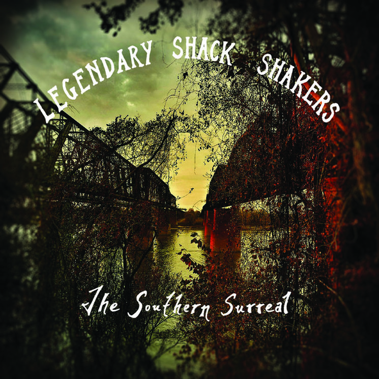 Legendary Shack Shakers The Southern Surreal