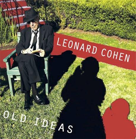 Leonard Cohen Confirms 'Old Ideas' Release Info
