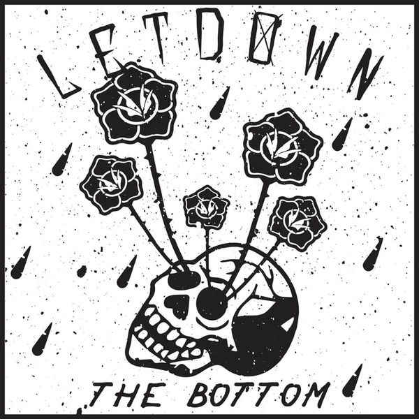 Letdown 'The Bottom' (EP stream)
