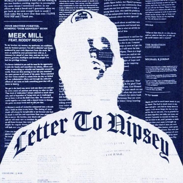"​Meek Mill and Roddy Ricch Honour Nipsey Hussle with New Song ""Letter to Nipsey"""