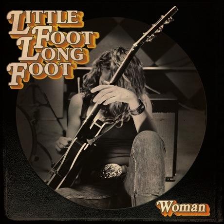 Little Foot Long Foot 'Woman' (EP stream)
