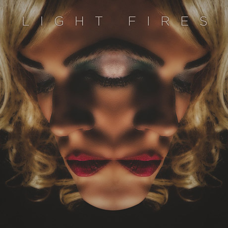 Light Fires 'FACE' (album stream)