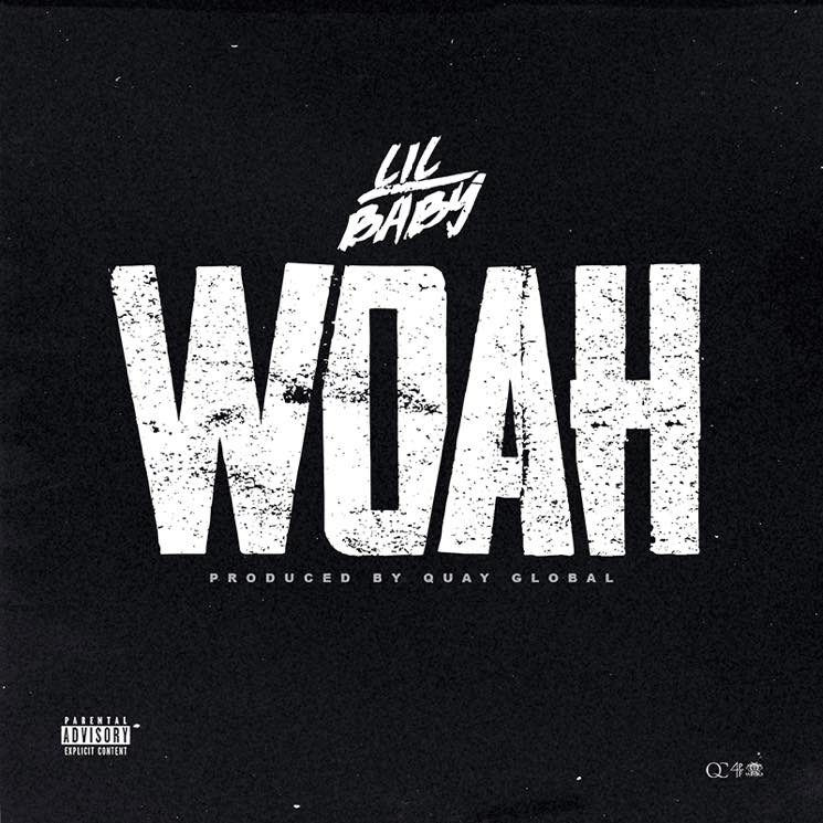"​Lil Baby Drops New Track ""Woah"""