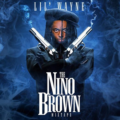 Lil Wayne <i>Nino Brown</i> Mixtape
