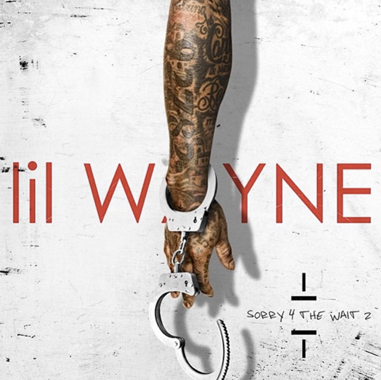 Lil Wayne 'Sorry 4 the Wait 2' (mixtape)