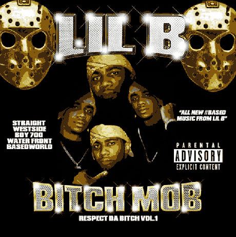 Lil B 'Bitch Mob: Respect Da Bitch Vol. 1'