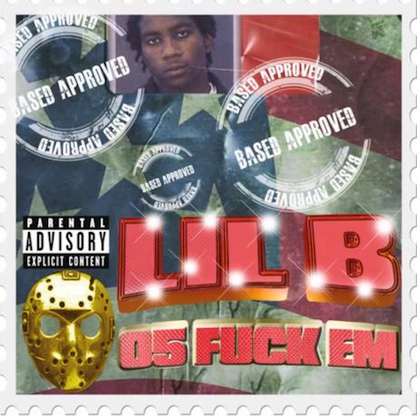 Lil B '05 Fuck Em' (mixtape)