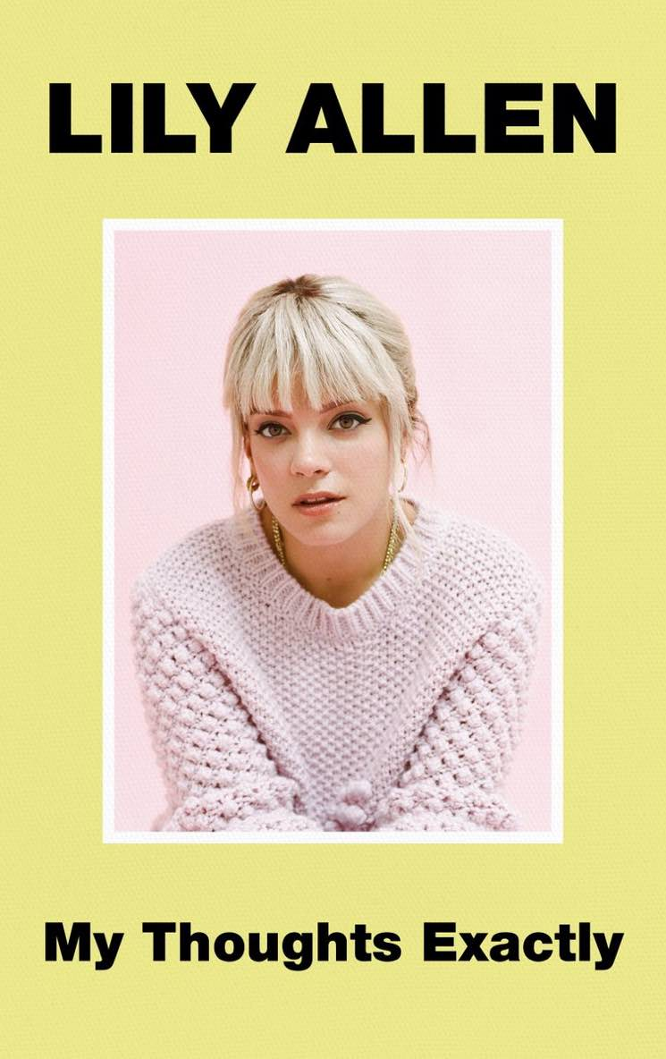 Lily Allen Pens 'My Thoughts Exactly' Memoir