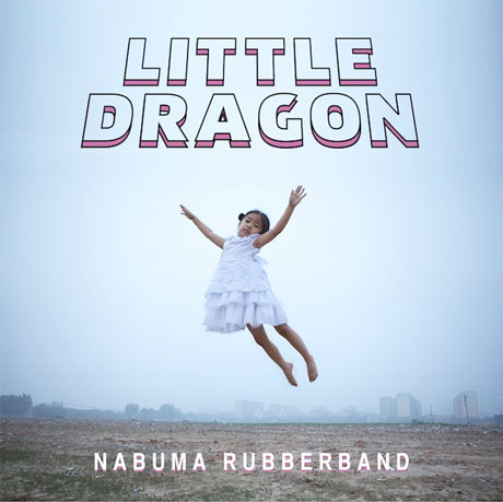 Little Dragon Nabuma Rubberband