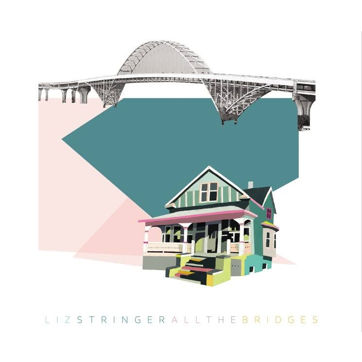 Liz Stringer All The Bridges