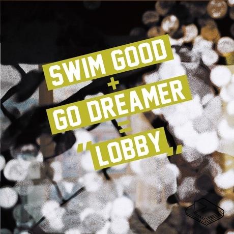 """Swim Good """"Lobby"""" (ft. Go Dreamer)"""