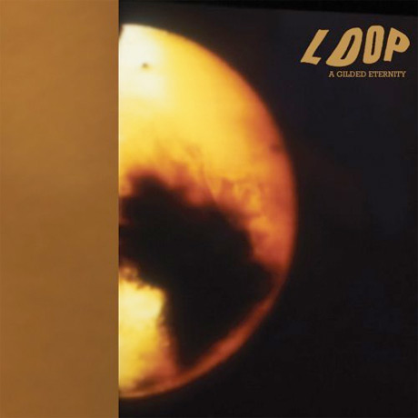 Loop Detail Expanded 'A Gilded Eternity' Reissue